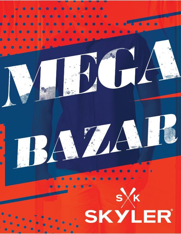 Mega Bazar Skyler